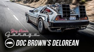 Doc Brown's DeLorean - Jay Leno's Garage