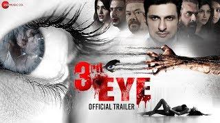 3rd Eye - Official Trailer   Rushad Rana, Raj Zutshi, Mukul Dev, Dinesh Kaushik & Kamaal Malik