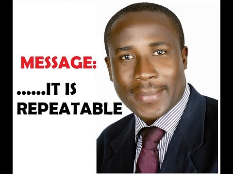 IT IS REPEATABLE - Shola Mike Agboola