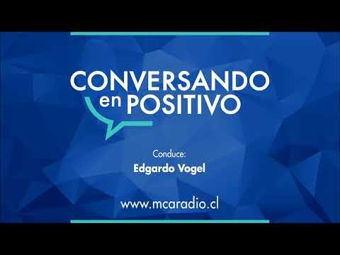 [MCA Radio] Sylvia Galleguillos - Conversando en Positivo