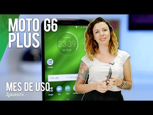 Motorola Moto G6 Plus tras un mes de uso