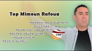 Top Mimoun Rafrou3 - Mix Music Rif