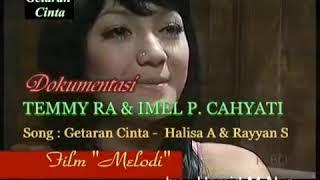 Temmy Rahadi And Imel Pitri Cahyati (getaran Cinta)