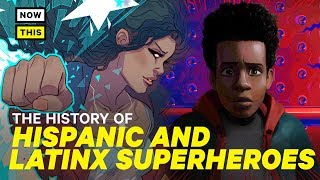 The History of Hispanic and Latinx Superheroes   NowThis Nerd