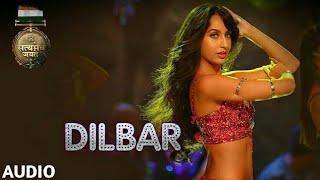 DILBAR Full Audio   Satyameva Jayate   John Abraham   Nora   Tanishk B, Neha Kakkar, Dhvani , Ikka
