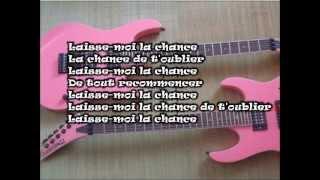 France ♥ D'amour ~ LAISSE-MOI LA CHANCE ~ (avec les paroles)