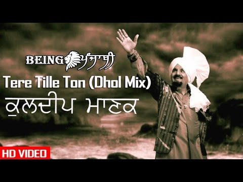 Tere Tille Ton - Kuldeep Manak (Remix) DJ Hans & DJ Sharoon | Kuldeep Manak Songs | Original Song Mp3
