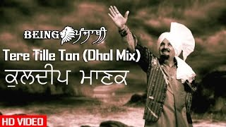 Tere Tille Ton  Kuldeep Manak Full Song Remix By DJ Hans & Dj Sharoon  Kuldeep Manak Best Songs