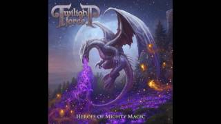 Twilight Force - Heroes of Mighty Magic & Knights Of Twilight's Might