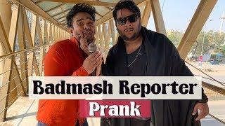 | Badmash Reporter Prank | By Nadir Ali & Ahmed Khan In | P4 Pakao | 2020