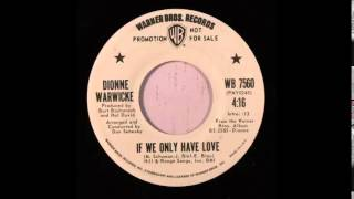 "DIONNE WARWICK - ""IF WE ONLY HAVE LOVE"" - 1972"