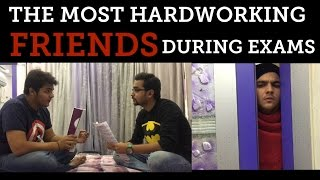 The most hardworking FRIENDS during exams!