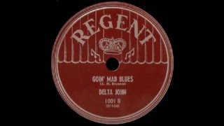 John Lee Hooker (Delta John) - Goin' Mad Blues