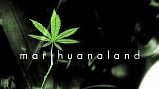 Marihuanaland