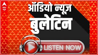 Will Sharad Pawar participate in the 'race' for President?   Audio Bulletin (17 July 2021)