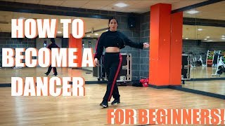 HOW TO START DANCING WITHOUT TAKING DANCE CLASS!   Dance Advice