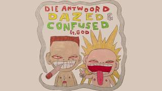 DIE ANTWOORD - DAZED & CONFUSED ft. God (Official Audio)