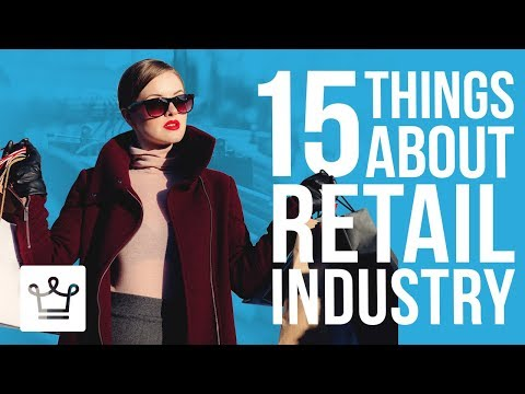 , title : '15 Things You Didn't Know About The Retail Industry