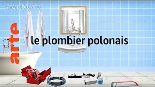 Le Plombier Polonais - Karambolage - ARTE
