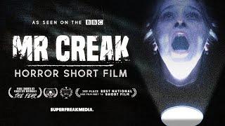 MR CREAK - Award Winning Short Horror Film