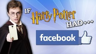 IF HARRY POTTER HAD FACEBOOK