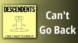 Descendents // Can't Go Back
