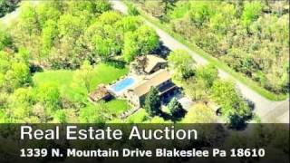 Real Estate Auction 1339 North Mountain Drive Blakeslee Pa 18610