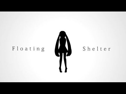PinocchioP - Floating Shelter / ピノキオピー