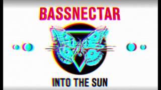 Bassnectar - Blow [2015 Version] - INTO THE SUN
