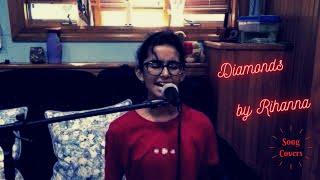 Diamonds by Rihanna (Cover)   Singing   SUVANA