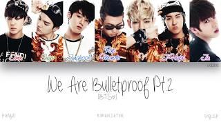Gambar cover [HAN ROM ENG] BTS (방탄소년단) - We Are Bulletproof Pt.2 (Color Coded Lyrics)