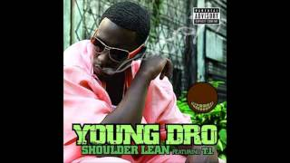 Shoulder Lean (Bass Boosted) - Young Dro (ft. T.I.)