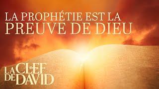 La prophétie est la preuve de Dieu