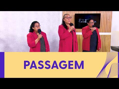 PASSAGEM I TRIO ECOS DIVINOS