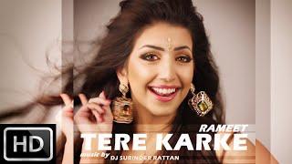 Tere Karke  Rameet