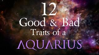 12 Good And Bad Traits Of Aquarius 2019