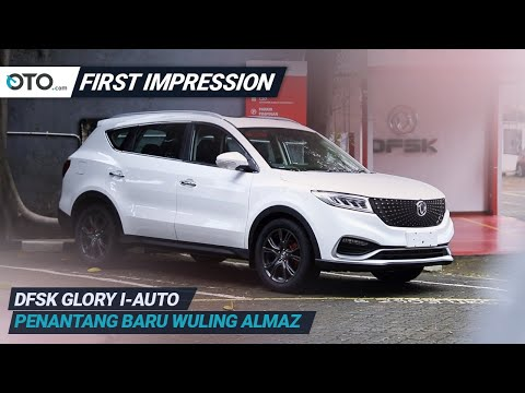 DFSK Glory i-Auto | First Impression | Penantang Baru Wuling Almaz | OTO.com