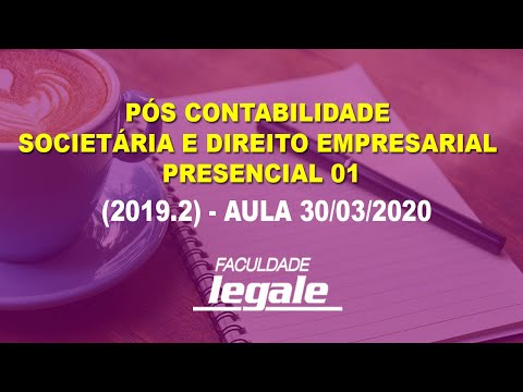 , title : 'Pós Contabilidade Societária e Direito Empresarial presencial 01 (2019.2) - Aula 30/03/2020