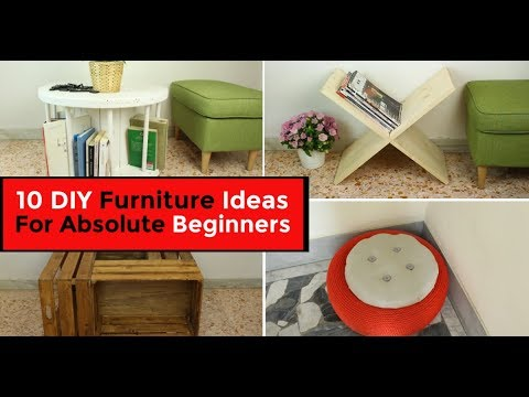 10 DIY Furniture Ideas For Absolute Beginners