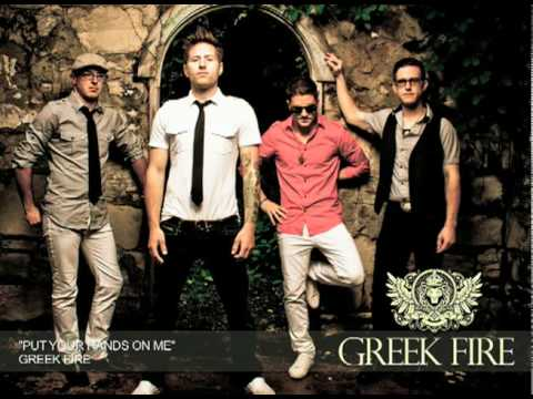 Put Your Hands on Me (Song) by Greek Fire