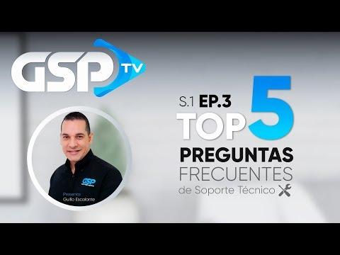 TOP5 Preguntas Frecuentes de Soporte Técnico - GSPTV Ep. 3