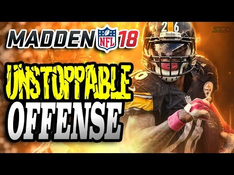 Madden 18 Most UNSTOPPABLE Offense!!!