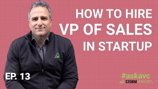 AskAVC #12 – How to hire VP of sales in startup?
