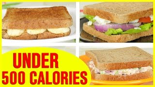 3 Healthy Sandwich Recipes, Healthy Recipes For Weight Loss