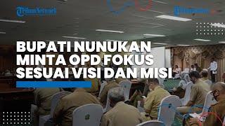 Bupati Nunukan Asmin Laura Minta OPD Fokus Susun Kegiatan Sesuai Visi dan Misi Kepala Daerah