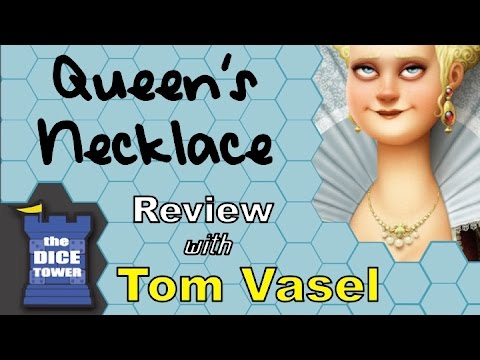 Dice Tower Reviews: Queen's Necklace