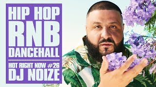 🔥 Hot Right Now #26 | Urban Club Mix August 2018 | New Hip Hop R&B Rap Dancehall Songs | DJ Noize