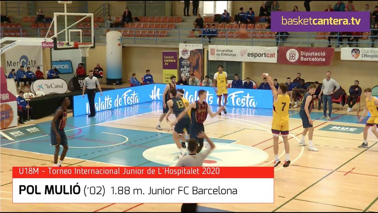 POL MULIÓ (´02) 1.88 M. FC Barcelona. Torneo Internacional U18M Hospitalet 2020 (BasketCantera.TV)