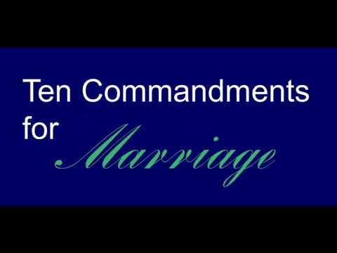 Ten Commandments Of Marriage, Part 1 of 2