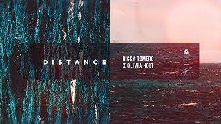 Nicky Romero X Olivia Holt   Distance